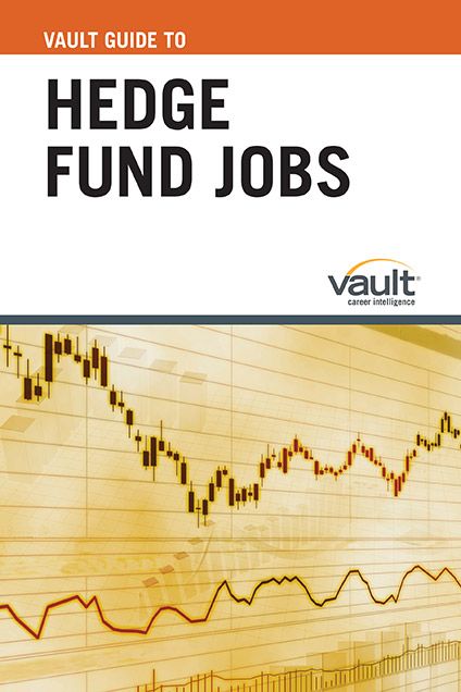 Vault Guide to Hedge Fund Jobs