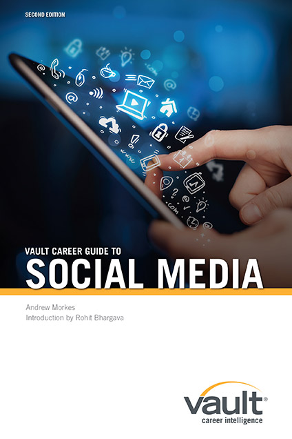 Vault Career Guide to Social Media, Second Edition