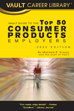 Vault Guide to the Top 50 Consumer Products Employers