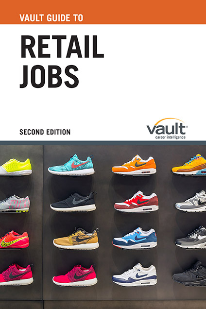 Vault Guide to Retail Jobs, Second Edition